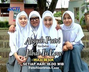 Jilbab In Love RCTI jam 18.00 Wib